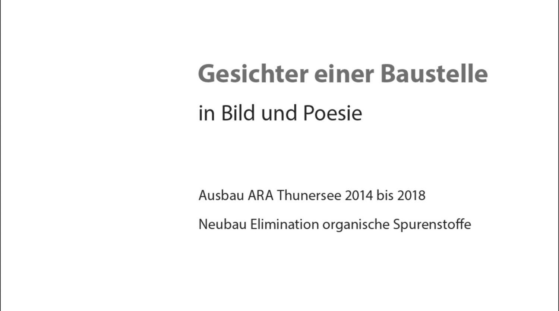 Baustellenfotografie, Editorial, Ara Thunersee, Portrait, Peoplefotografie, Uetendorf, Ausbau Abwasserreinigungsanlage, Kuno Roth; David Schweizer